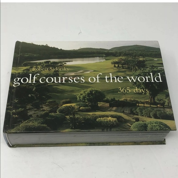 GOLF COURSES OF THE WORLD - 365 DAYS BY SIDORSKY